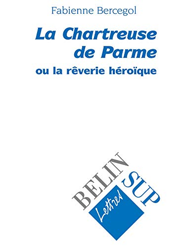 9782701129921: La chartreuse de parme (French Edition)