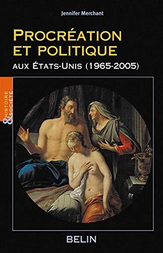 9782701129990: Procréation et politique aux Etats-Unis (1965-2005)