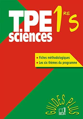 9782701130460: TPE Sciences 1ère S (Guides plus)