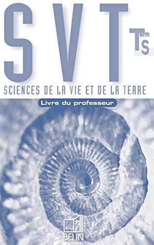 9782701131733: Sciences de la vie et de la Terre terminale S, programme obligatoire : Livre du professeur