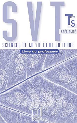 9782701131740: SVT Terminale S Spécialité. (French Edition)
