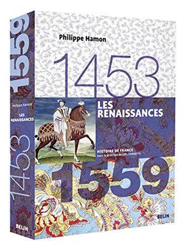 9782701133621: Les Renaissances, 1453-1559 (French Edition)