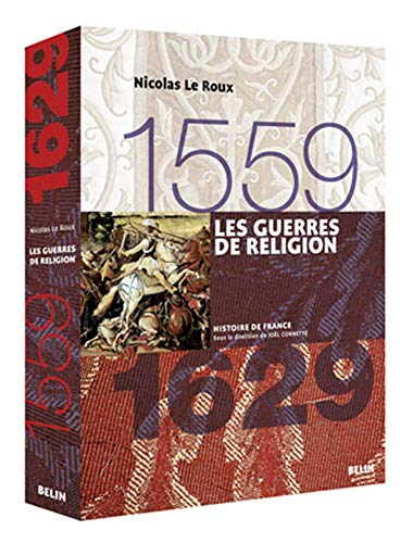 9782701133638: Les guerres de Religion, 1559-1629