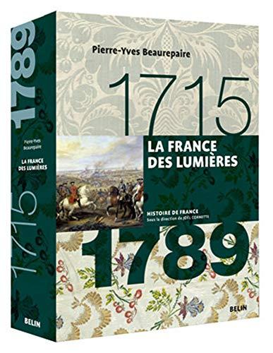 9782701133652: La France des lumières 1715-1789 (Histoire de France)