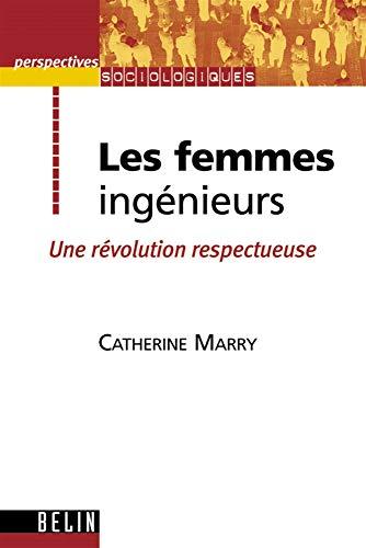 9782701133720: Les femmes ingénieurs : Une révolution respectueuse
