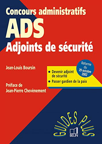 9782701134574: Adjoints de sécurité : Devenir ADS, Passer gardien de la paix