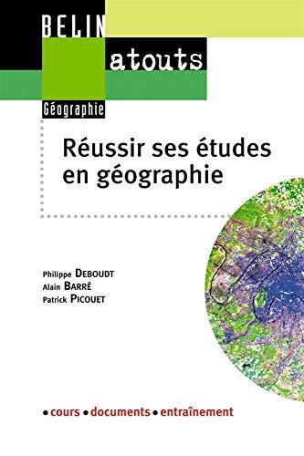 9782701134871: R�ussir ses �tudes en g�ographie : M�thodologie du travail universitaire