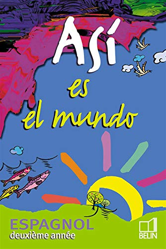9782701135069: Espagnol deuxième année Asi es el mundo