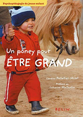 9782701135922: Un poney pour être grand : Psychopédagogie du jeune enfant