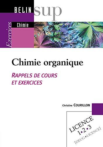 9782701136011: Chimie organique : Rappels de cours et exercices
