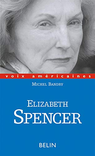 ELISABETH SPENCER: BANDRY MICHEL