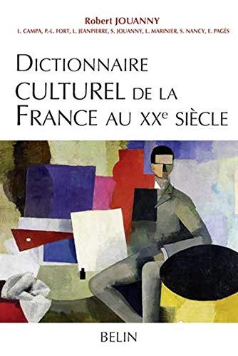 9782701136776: Dictionnaire culturel de la France au XXe siècle