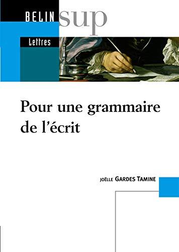 9782701137032: Pour une grammaire de l'écrit (French Edition)