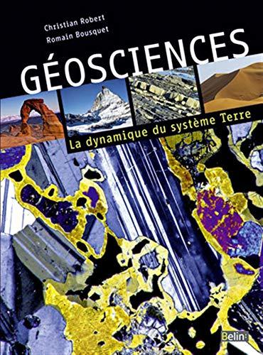 9782701138169: Geosciences - La dynamique du systme Terre