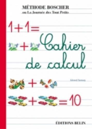 9782701139272: Cahier de Calcul - Boscher (French Edition)