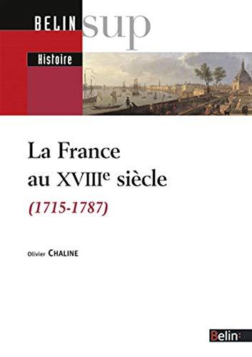 9782701140155: La France au XVIIIe siècle