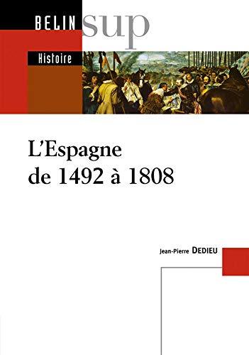 9782701140612: L'Espagne de 1492 Ã 1808 (French Edition)