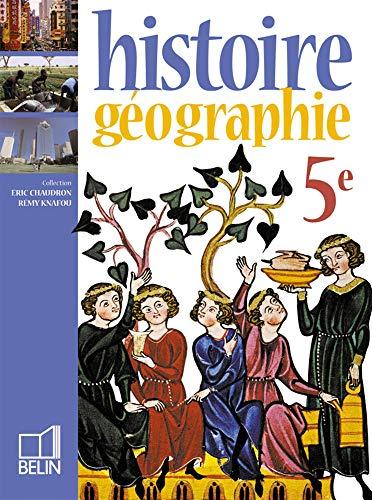 9782701140643: Histoire géographie. Per le Scuole superiori (Chaudron-Knafou)