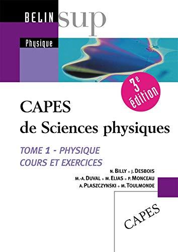 9782701140674: CAPES de sciences physiques : Tome 1 : Physique Cours et exercices