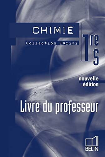 9782701140773: Chimie 1e S (French Edition)