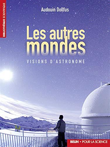 9782701141091: Les autres mondes (French Edition)