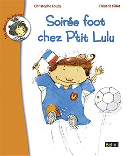 9782701141183: Soir�e de foot chez P'tit Lulu