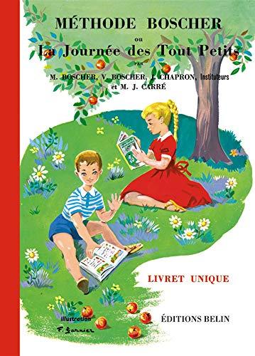 9782701141558: Methode Boscher ou La Journee des Tout Petits (French Edition)