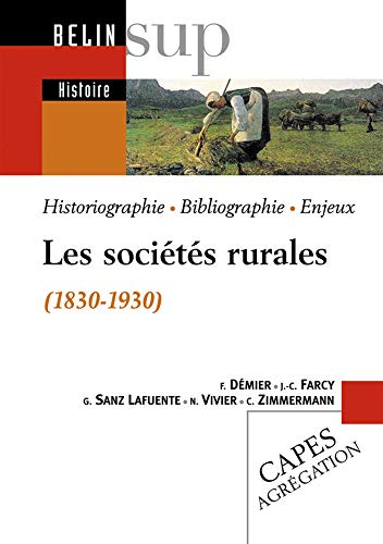 9782701142104: Les sociétés rurales (1830-1930) (French Edition)