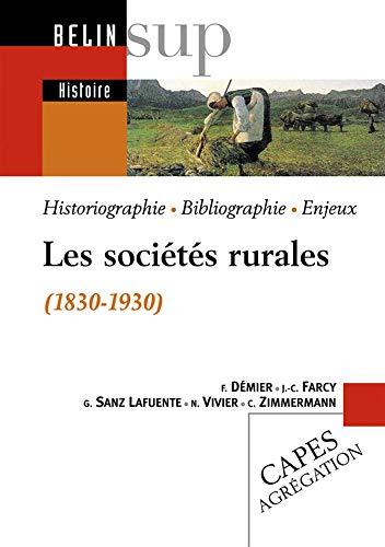 9782701142104: Les sociétés rurales (1830-1930)