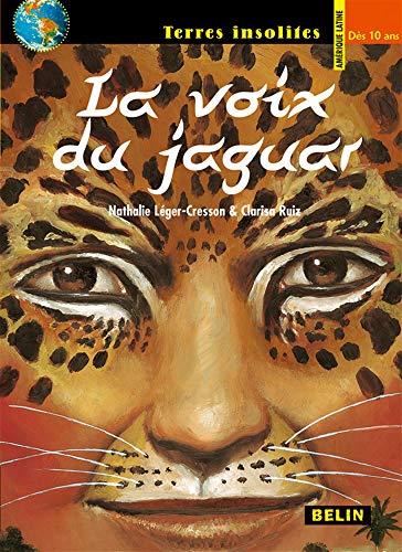 9782701142708: La voix du jaguar (French Edition)