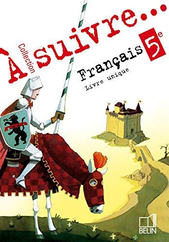 9782701143118: Français 5e : Livre unique