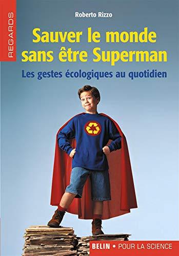 9782701143620: Sauver le monde sans être Superman (French Edition)