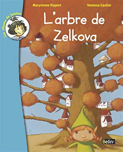 9782701143699: L'arbre de Zelkova