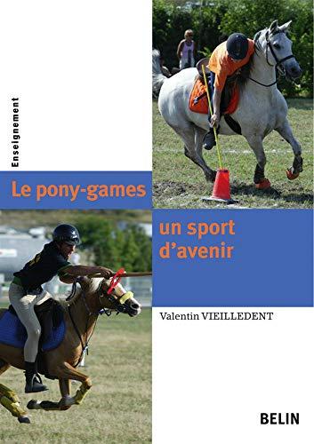 9782701144160: Le pony-games, un sport d'avenir