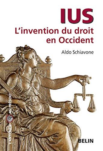 9782701144191: Ius : L'invention du droit en Occident