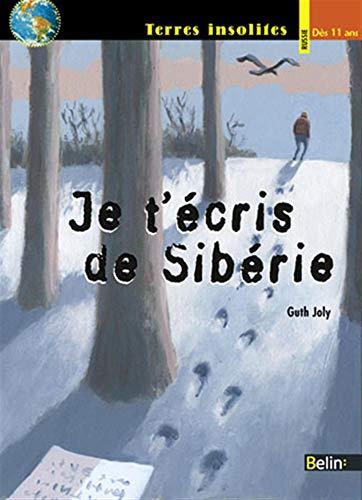9782701144481: Je t'écris de Sibérie (French Edition)