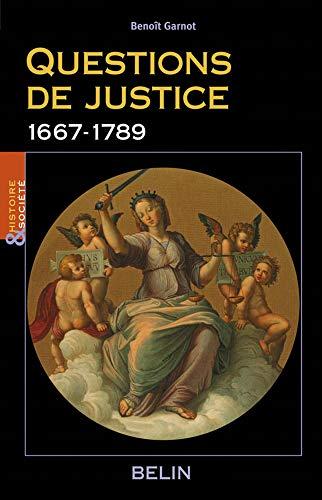 9782701144542: Questions de justice : 1667-1789
