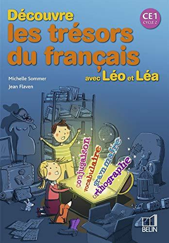 9782701145174: D�couvre les tr�sors du fran�ais avec L�o et L�a CE1