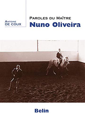 9782701145860: Paroles du maître Nuno Oliveira