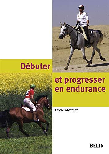 Débuter et progresser en endurance: Lucie Mercier
