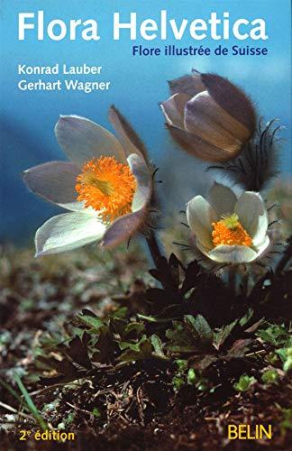 9782701146256: Flora Helvetica : Flore illustrée de Suisse