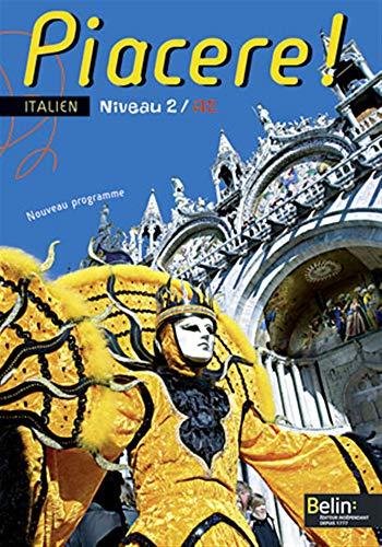 Piacere ! Italien Niveau 2/A2: Rainon Martinez, Alexandra,
