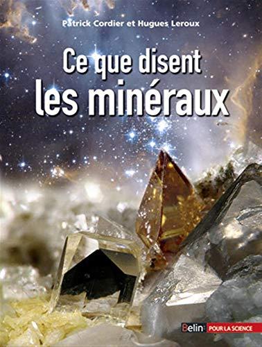 9782701147291: Ce que disent les minéraux (Bibliothèque scientifique)