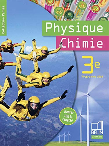 9782701147307: Physique Chimie 3e (French Edition)