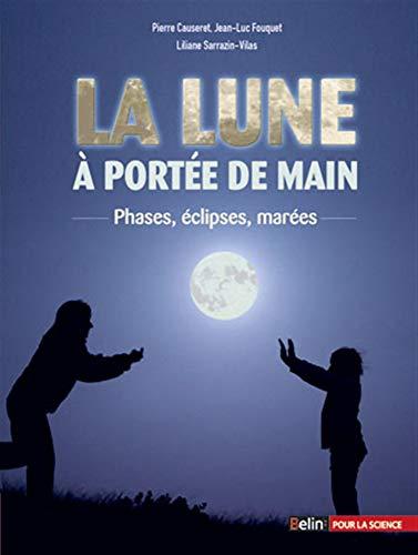 9782701147499: La Lune à portée de main (French Edition)