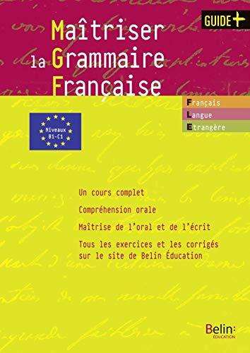 Maitriser la Grammaire Française Grammaire Pour Étudiants: Struve-debeaux Anne