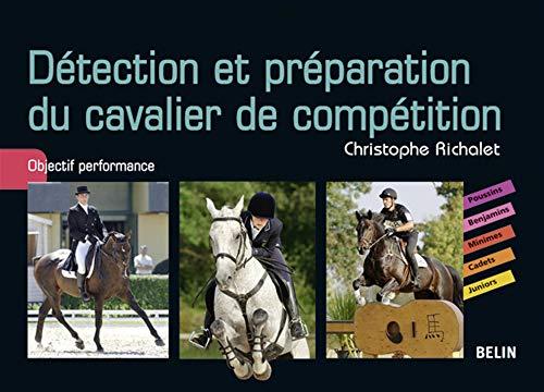 9782701148403: Détection et préparation du cavalier de compétition : Objectif performance