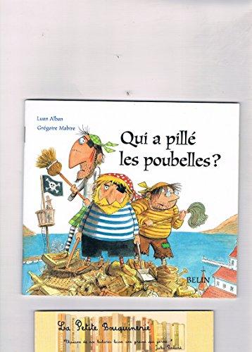 9782701148557: Qui a Pille les Poubelles ? (Pique)