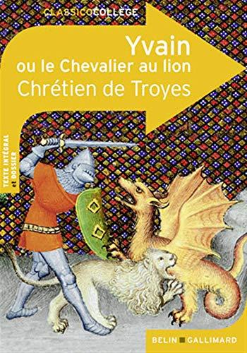 9782701148717: Yvain ou Le Chevalier au lion (Classicocollège)