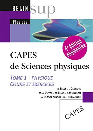 9782701148830: CAPES de Sciences physiques : Tome 1, Physique, cours et exercices